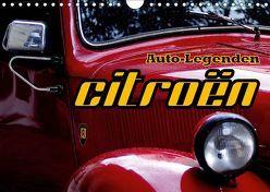Auto-Legenden: Citroen (Wandkalender 2019 DIN A4 quer) von von Loewis of Menar,  Henning