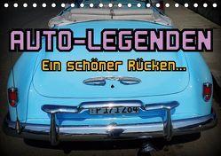 Auto-Legenden – Ein schöner Rücken… (Tischkalender 2019 DIN A5 quer) von von Loewis of Menar,  Henning