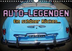 Auto-Legenden – Ein schöner Rücken… (Wandkalender 2019 DIN A4 quer) von von Loewis of Menar,  Henning