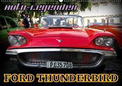 Auto-Legenden: FORD THUNDERBIRD (Wandkalender 2019 DIN A2 quer) von von Loewis of Menar,  Henning
