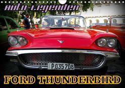 Auto-Legenden: FORD THUNDERBIRD (Wandkalender 2019 DIN A4 quer) von von Loewis of Menar,  Henning