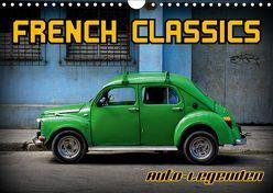 Auto-Legenden – French Classics (Wandkalender 2019 DIN A4 quer) von von Loewis of Menar,  Henning