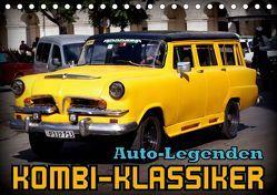 Auto-Legenden – Kombi-Klassiker (Tischkalender 2019 DIN A5 quer) von von Loewis of Menar,  Henning