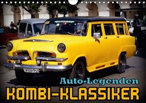 Auto-Legenden – Kombi-Klassiker (Wandkalender 2018 DIN A4 quer) von von Loewis of Menar,  Henning