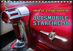 Auto-Legenden – OLDSMOBILE STARFIRE 98 (Tischkalender 2020 DIN A5 quer) von von Loewis of Menar,  Henning