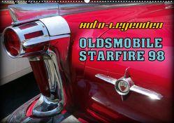 Auto-Legenden – OLDSMOBILE STARFIRE 98 (Wandkalender 2020 DIN A2 quer) von von Loewis of Menar,  Henning