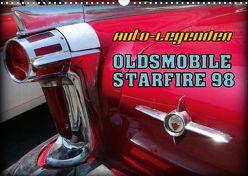 Auto-Legenden – OLDSMOBILE STARFIRE 98 (Wandkalender 2020 DIN A3 quer) von von Loewis of Menar,  Henning