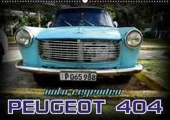 Auto-Legenden – PEUGEOT 404 (Wandkalender 2019 DIN A2 quer) von von Loewis of Menar,  Henning