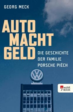 Auto Macht Geld von Meck,  Georg