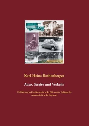 Auto, Straße und Verkehr von Rothenberger,  Karl-Heinz