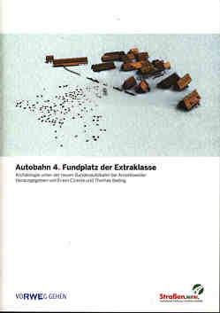 Autobahn 4. Fundplatz der Extraklasse von Altemeier,  Tanja, Aulmann,  Bernd, Cziesla,  Erwin, Ibeling,  Thomas