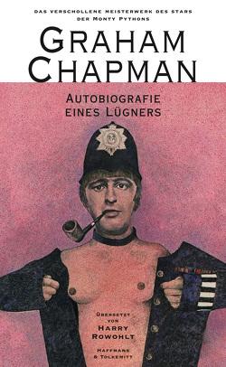 Autobiografie eines Lügners von Adams,  Douglas, Chapman,  Graham, Cleese,  John, Idle,  Eric, Rowohlt,  Harry