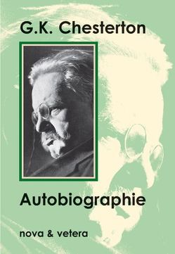 Autobiographie von Chesterton,  Gilbert K