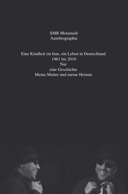 Autobiographie von Motamedi,  SMR
