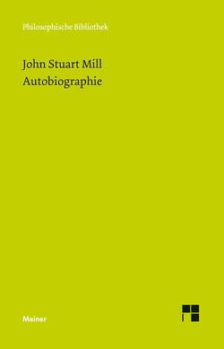 Autobiographie von Mill,  John Stuart, Wolf,  Jean-Claude
