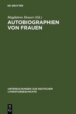 Autobiographien von Frauen von Heuser,  Magdalene