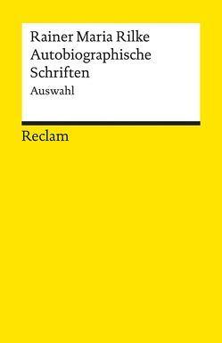 Autobiographische Schriften von Martens,  Gunter, Post-Martens,  Annemarie, Rilke,  Rainer Maria