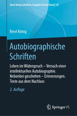 Autobiographische Schriften von Koenig,  Oliver, König,  Mario