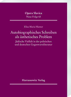 Autobiographisches Schreiben als ästhetisches Problem von Hiemer,  Elisa-Maria