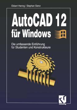 AutoCAD 12 für Windows von Hering,  Ekbert