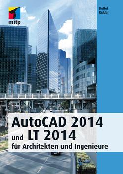 AutoCAD 2014 und LT 2014 von Ridder,  Detlef
