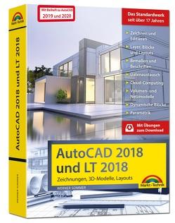 AutoCAD 2018 / 2020 und LT 2018 / 2020 – inklusive Beiheft zu AutoCAD 2020 und 2019 mit allen Neuheiten – Zeichnungen, 3D-Modelle, Layouts (Kompendium / Handbuch) von Sommer,  Werner