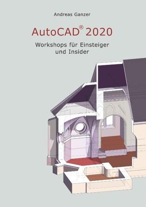 AutoCAD 2020 von Ganzer,  Andreas