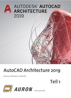 AutoCAD Architecture 2019 Teil 1 von Kehle,  Christina
