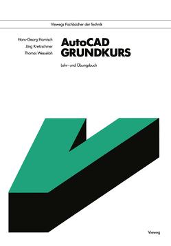 AutoCAD Grundkurs von Harnisch,  Hans Georg