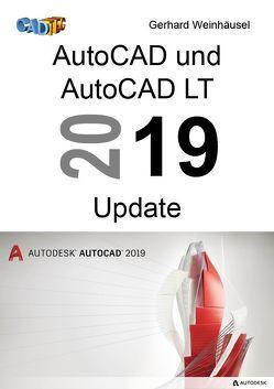 AutoCAD und AutoCAD LT 2019 Update von Weinhäusel,  Gerhard