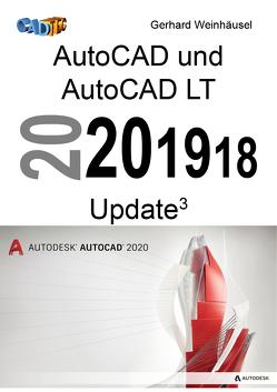 AutoCAD und AutoCAD LT 2020, 2019, 2018 Update von Weinhäusel,  Gerhard