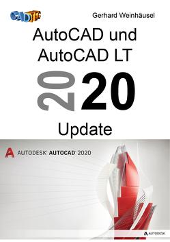 AutoCAD und AutoCAD LT 2020 Update von Weinhäusel,  Gerhard