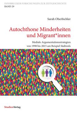 Autochthone Minderheiten und Migrant*innen von Oberbichler,  Sarah
