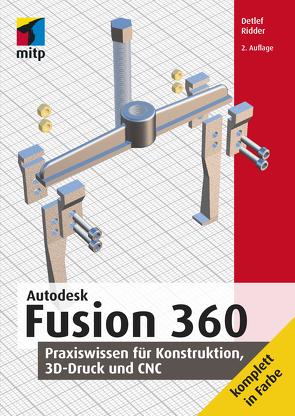 Autodesk Fusion 360 von Ridder,  Detlef