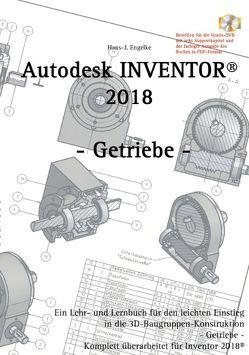 Autodesk INVENTOR 2018 von Engelke,  Hans-J.
