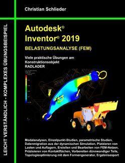 Autodesk Inventor 2019 – Belastungsanalyse (FEM) von Schlieder,  Christian