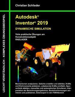 Autodesk Inventor 2019 – Dynamische Simulation von Schlieder,  Christian
