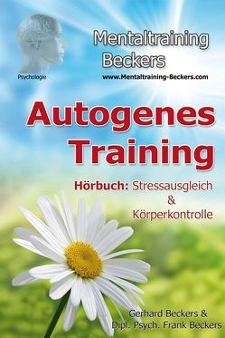 Autogenes Training von Beckers,  Dipl. Psych. Frank, Beckers,  Gerhard
