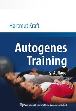 Autogenes Training von Kraft,  Hartmut