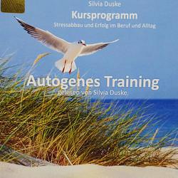Autogenes Training von Duske,  Silvia