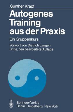 Autogenes Training aus der Praxis von Krapf,  G., Krapf,  Günther, Langen,  D.