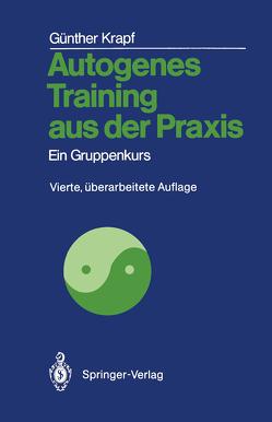 Autogenes Training aus der Praxis von Krapf,  Günther, Kruse,  Waltraut