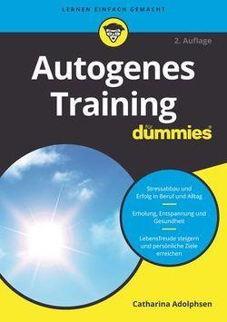 Autogenes Training für Dummies von Adolphsen,  Catharina