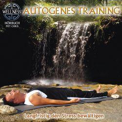 Autogenes Training – Langfristig den Stress bewältigen