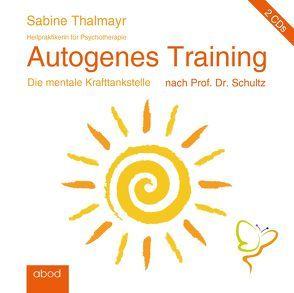 Autogenes Training nach Prof. Dr. Schultz von Thalmayr,  Sabine