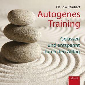 Autogenes Training von Reinhart,  Claudia