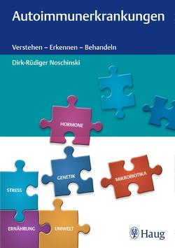 Autoimmunerkrankungen von Noschinski,  Dirk-Rüdiger
