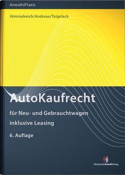 AutoKaufRecht von Andreae,  Martin, Himmelreich,  Klaus, Teigelack,  Lenhard