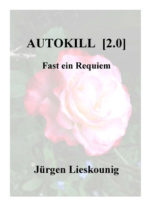Autokill [2.0] von Lieskounig,  Jürgen