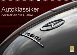 Autoklassiker der letzten 100 Jahre (Wandkalender 2019 DIN A2 quer) von Schürholz,  Peter